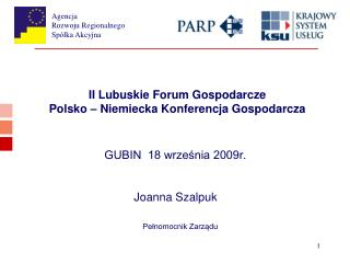 II Lubuskie Forum Gospodarcze Polsko � Niemiecka Konferencja Gospodarcza