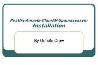 Postfix-Amavis-ClamAV-Spamassassin Installation