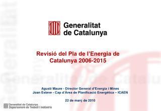 Revisió del Pla de l'Energia de Catalunya 2006-2015