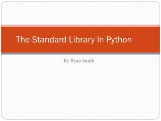 The Standard Library In Python