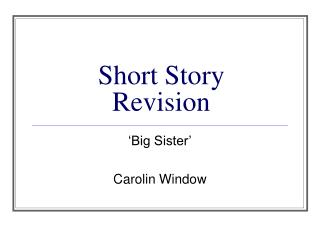 Short Story Revision