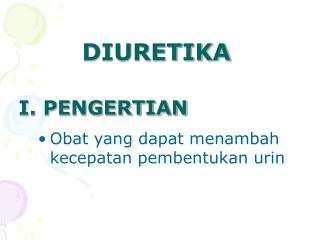 I. PENGERTIAN