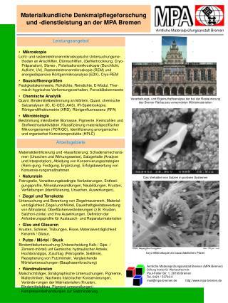 Materialkundliche Denkmalpflegeforschung und -dienstleistung an der MPA Bremen
