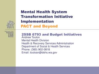 Mental Health System Transformation Initiative Implementation  PACT and Beyond