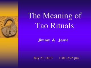 The Meaning of Tao Rituals