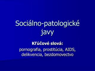 Sociálno-patologické javy