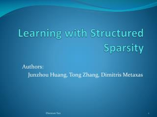 Learning with Structured  Sparsity
