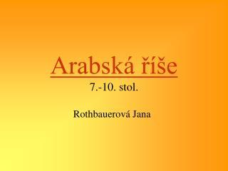 Arabská říše 7.-10. stol.