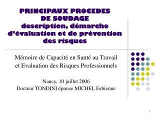 PRINCIPAUX PROCEDES  DE SOUDAGE description, d�marche d��valuation et de pr�vention des risques