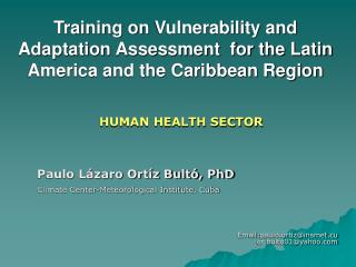Training on Vulnerability and Adaptation Assessment  for the Latin America and the Caribbean Region