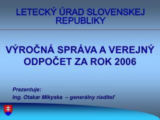 LETECKÝ ÚRAD SLOVENSKEJ REPUBLIKY