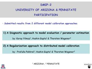 DMIP-2  UNIVERSITY OF ARIZONA & PENNSTATE PARTICIPATION