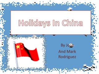 Holidays In China