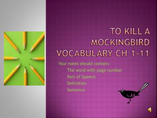 To Kill a Mockingbird Vocabulary Ch 1-11