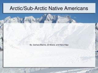 Arctic/Sub-Arctic Native Americans