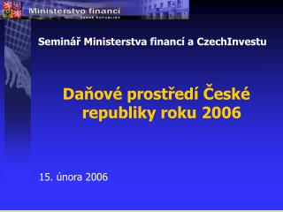 Seminář Ministerstva financí a CzechInvestu