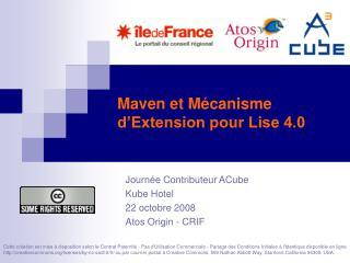 Maven et Mécanisme d'Extension pour Lise 4.0