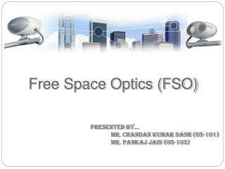Free Space Optics (FSO)
