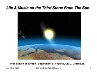 Life & Music on the Third Stone From The Sun