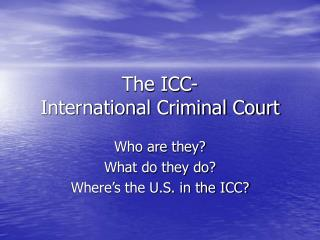 The ICC- International Criminal Court
