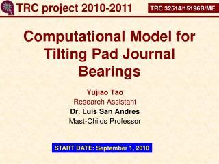 Computational Model for Tilting Pad Journal Bearings