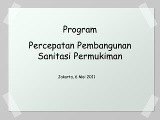 Program  Percepatan Pembangunan Sanitasi Permukiman