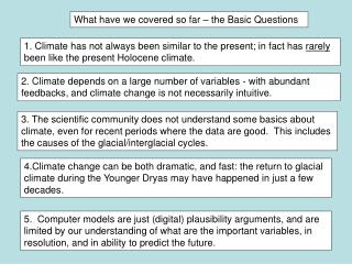 What have we covered so far � the Basic Questions