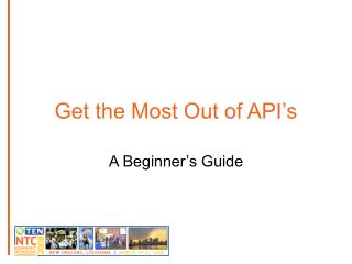 Get the Most Out of API's