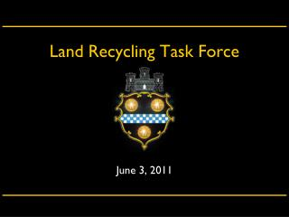 Land Recycling Task Force