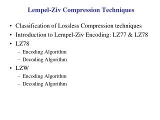 Lempel-Ziv Compression Techniques