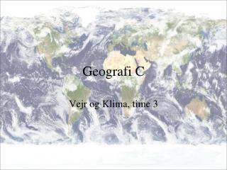 Geografi C