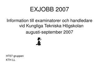 EXJOBB 2007