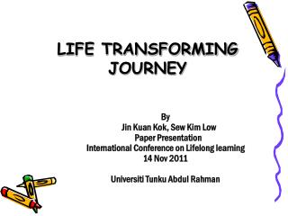 LIFE TRANSFORMING JOURNEY