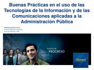 Telefónica del Perú S.A.A. Dirección Segmento  Empresas 06 de noviembre de  2009