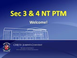 Sec 3 & 4 NT PTM
