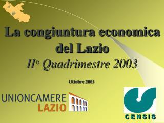 La congiuntura economica del Lazio II °  Quadrimestre 2003