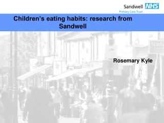 Children's eating habits: research from Sandwell