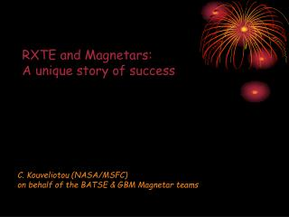 RXTE and Magnetars:  A unique story of success