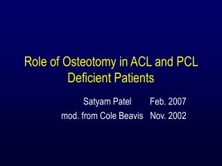 Role of Osteotomy in ACL and PCL Deficient Patients