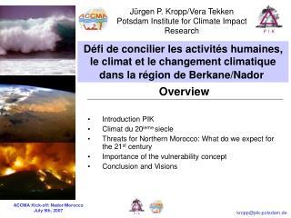 Jürgen P. Kropp/Vera Tekken Potsdam Institute for Climate Impact Research