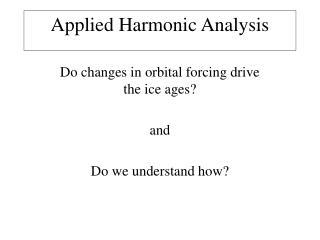 Applied Harmonic Analysis