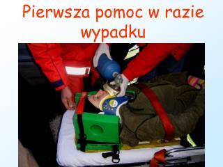 Pierwsza pomoc w razie wypadku