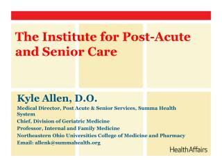 The Institute for Post-Acute and Senior Care