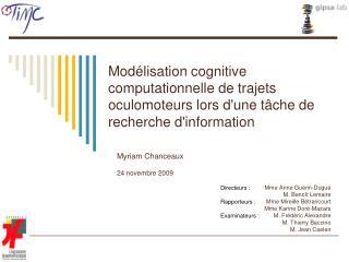 Mod lisation cognitive computationnelle de trajets oculomoteurs lors dune t che de recherche dinformation