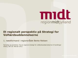 Et regionalt perspektiv på Strategi for Velfærdsuddannelserne