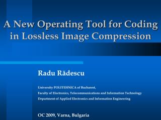 A New Operating Tool for Coding  in Lossless Image Compression