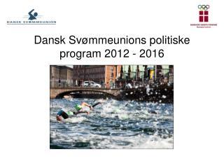 Dansk Svømmeunions politiske program 2012 - 2016