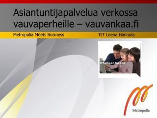 Asiantuntijapalvelua verkossa vauvaperheille – vauvankaa.fi