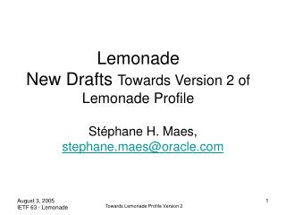 Lemonade New Drafts  Towards Version 2 of Lemonade Profile