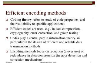 Efficient encoding methods